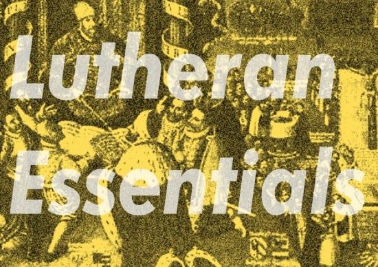 lutheran essentials_augsburg