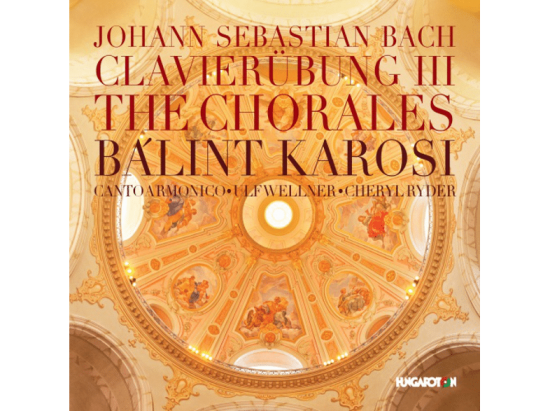 Balint-Karosi--Canto-Armonico--Ulf-Wellner---Clavierübung-III---The-Chorales-(CD)