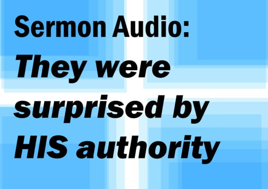 they were surprised by his authority