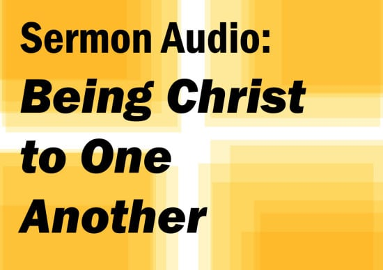 being christ to one another